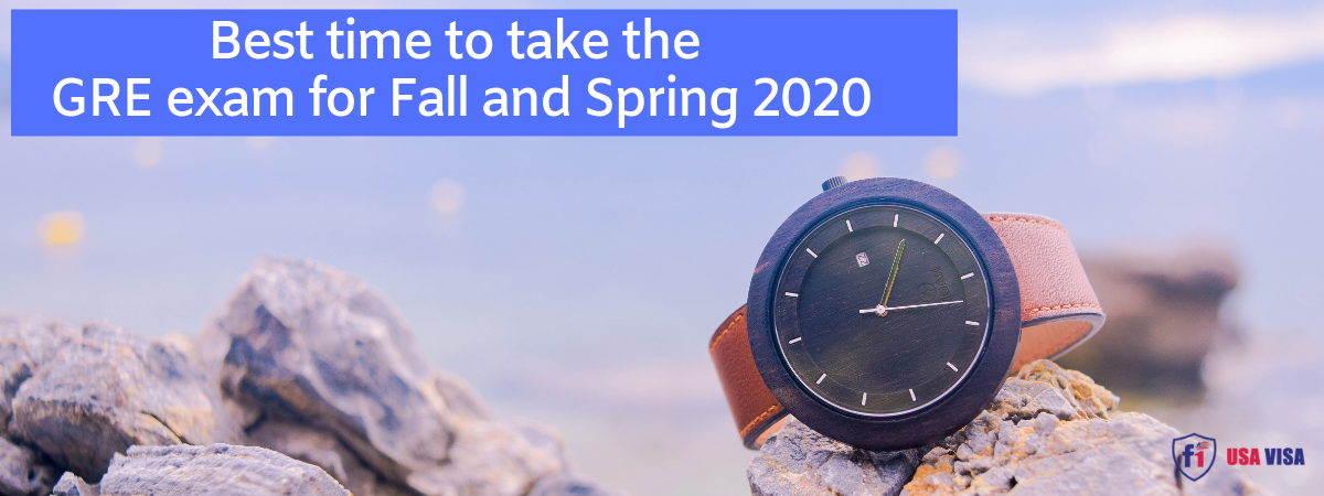 Spring 2020 Usa.Best Time To Take The Gre Exam For Fall And Spring 2020